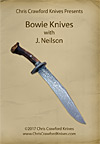 Bowie Knives with J. Neilson